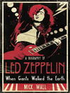 When Giants Walked the Earth (eBook): A Biography of Led Zeppelin
